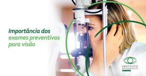 Importância dos exames preventivos para a visão